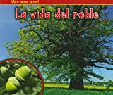 La Vida del Roble, Nancy Dickmann, 1432952889