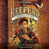 The Portal and the Veil: The Keepers, Book 3 | Ted Sanders