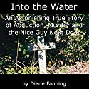 Into the Water Audiobook by Diane Fanning Narrated by Thomas M. Hatting