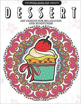 Amazon.com: Dessert Coloring Book: Cupcake, Donut, Pancake, Cake ...