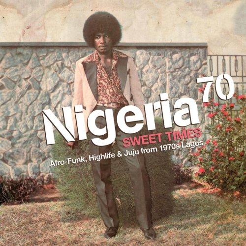 Nigeria 70 Sweet Afro Funk Highlife