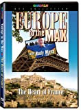 Europe to the Max With Rudy Maxa - Heart of France