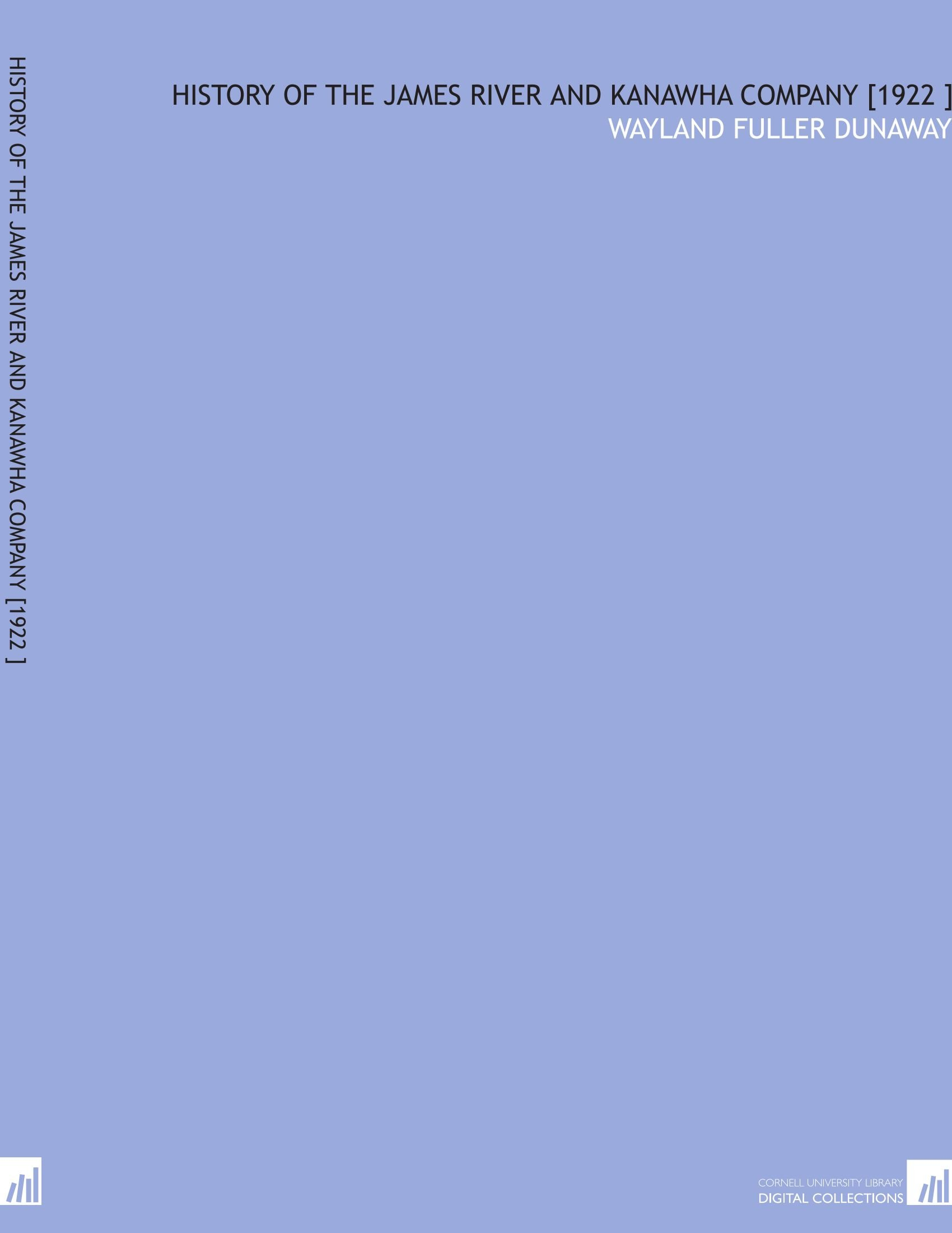 Read Online History of the James River and Kanawha Company [1922 ] pdf epub