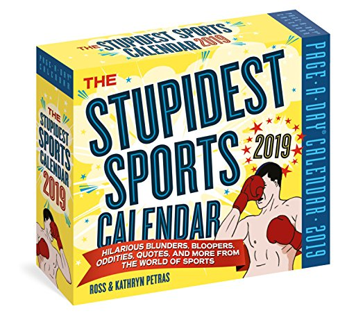 The Stupidest Sports Page-A-Day Calendar 2019