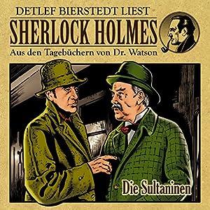 Die Sultaninen (Sherlock Holmes: Aus den Tagebüchern von Dr. Watson) Hörbuch