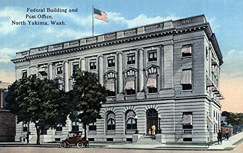 Yakima, Washington - Exterior View of Federal Bldg and Post Office (36x54 Giclee Gallery Print, Wall Decor Travel Poster)