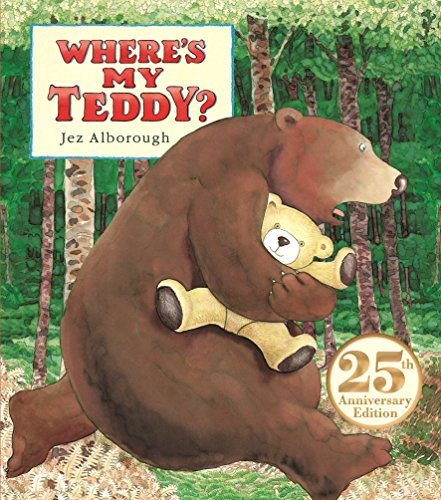 Teddy Bear Board Book - Where's My Teddy?: 25th Anniversary Edition
