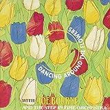 Dancing Around the Flowers by Joe Bourne