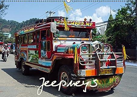 Jeepneys (Wandkalender 2019 DIN A3 quer): Jeepneys der Bergstadt Baguio in den philippinischen Kordilleren (Monatskalender, 14 Seiten ) (CALVENDO Mobilitaet) Dr. Rudolf Blank 3669802592 Bildbände / Asien Nahverkehr