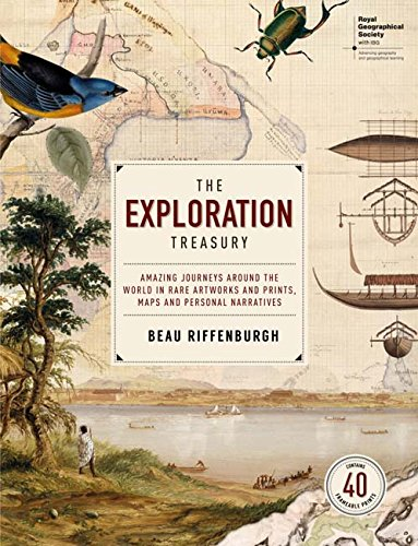 The Exploration Treasury: Amazing Journeys Around the World in Rare Artworks and Prints, Maps and Personal Narratives (Make It)