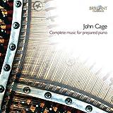 John Cage : Complete music for prepared piano (Intégrale de l'oeuvre pour piano préparé)