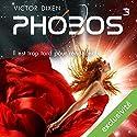 Phobos : Il est trop tard pour renoncer (Phobos 3) Audiobook by Victor Dixen Narrated by Maud Rudigoz