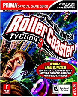 Rollercoaster Tycoon 3 (Prima's Official Strategy Guide): Ken Allen