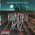 Kaninchenherz (Gesine Cordes 1) Hörbuch von Annette Wieners Gesprochen von: Sandra Schwittau
