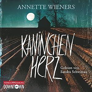 Kaninchenherz (Gesine Cordes 1) Hörbuch