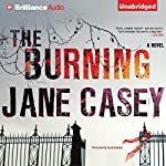 The Burning: A Novel | Jane Casey