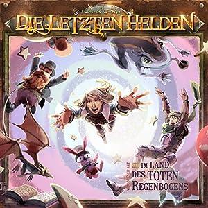Im Land des toten Regenbogens (Die Letzten Helden 12) Performance