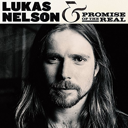 Lukas Nelson & Promise Of The Real - Lukas Nelson & Promise Of The Real (180 Gram Vinyl, 2PC)