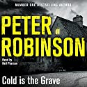 Cold Is the Grave: Inspector Banks, Book 11 Audiobook by Peter Robinson Narrated by To Be Announced