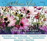 Amhrain Ghra/Songs of Love