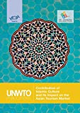 Contribution of Islamic Culture and its Impact on the Asian Tourism Market