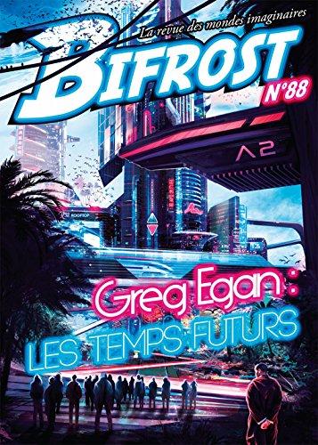 Bifrost n° 88: Spécial Greg Egan (REV BIFROST) (French Edition)