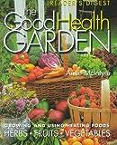 The Good Health Garden, Anne McIntyre, 0762100168