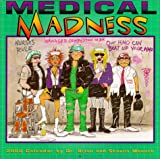 Medical Madness by