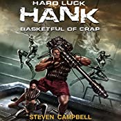 Hard Luck Hank: Basketful of Crap, Book 2 | Steven Campbell
