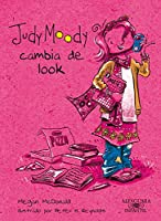 Judy Moody Cambia De Look (Colección Judy Moody