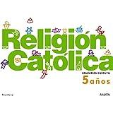 Religión Católica 5 años. - 9788467815931