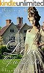 For the Love of a Duke (Regency Romance)