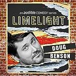 Ep. 19: Holier Than Thou With Doug Benson | Doug Benson,Jesse Egan,Emily Ruskowski,Steve Gillespie,Erik Myers,Emmy Blotnick