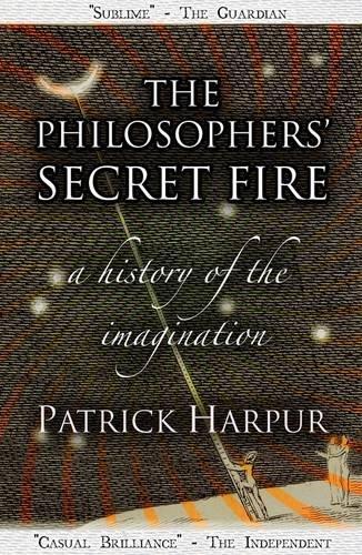 [R.e.a.d] The Philosophers' Secret Fire: A History of the Imagination<br />D.O.C