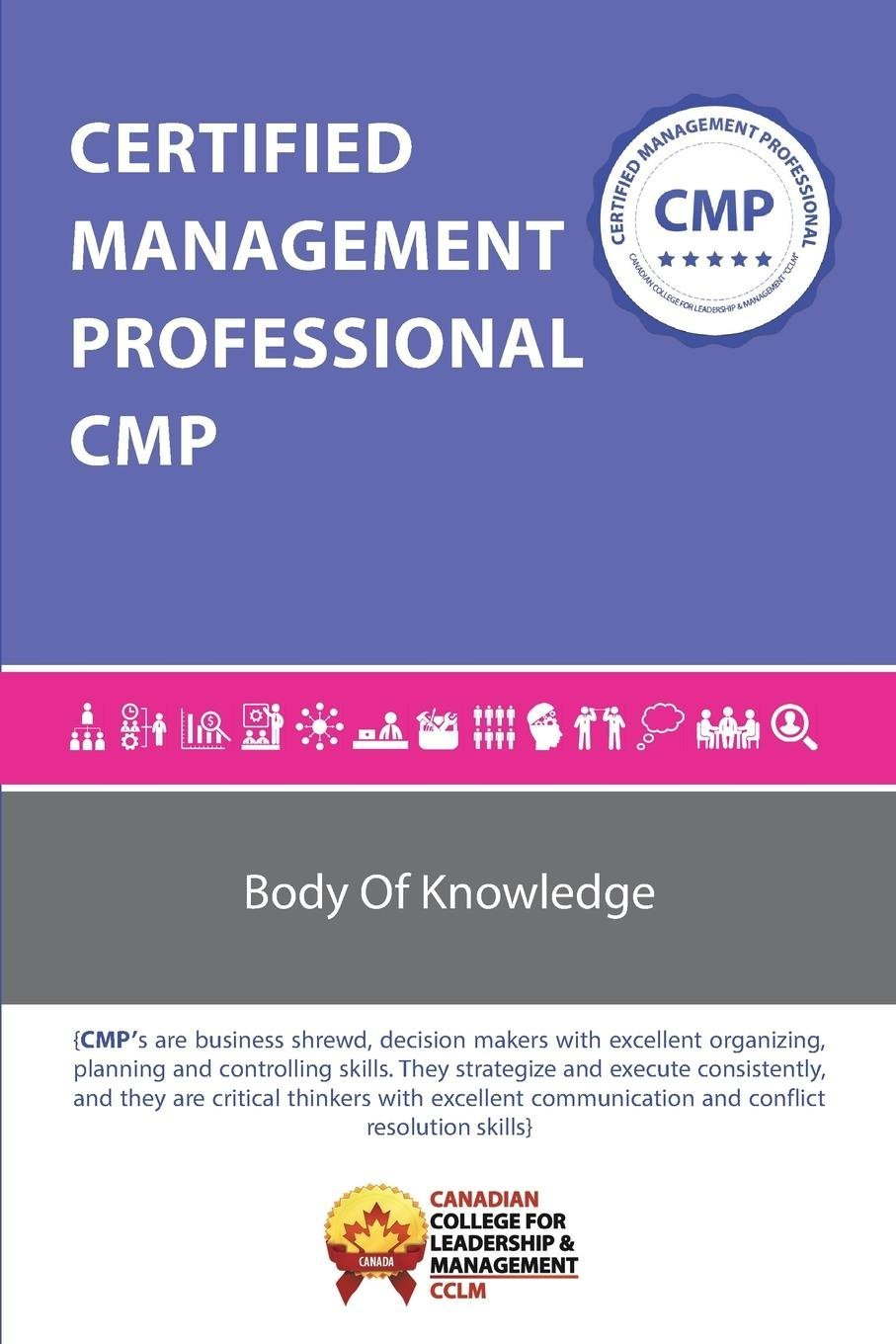 Certified Management Professional Cmp Bok Canadian College For