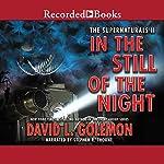 In the Still of the Night | David L. Golemon