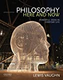 img - for Philosophy Here and Now: Powerful Ideas in Everyday Life book / textbook / text book