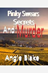 Pinky Swears, Secrets and Murder