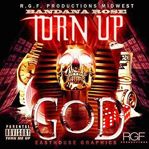 Turn Up God [Explicit]