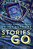 Book Cover for Stories on the Go: 101 Very Short Stories by 101 Authors