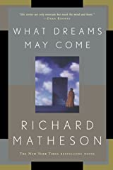 What Dreams May Come: A Novel Paperback