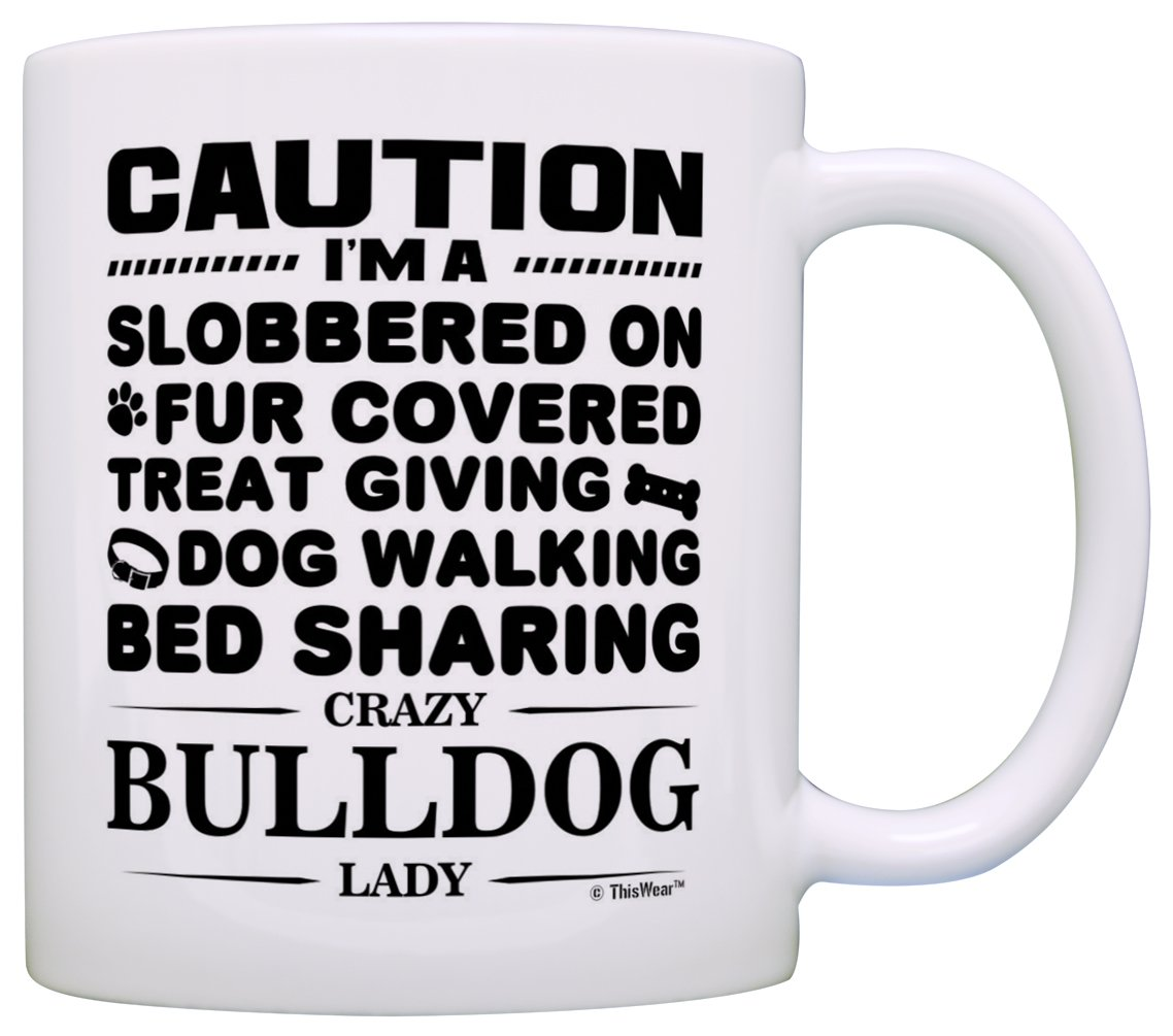 Crazy Bulldog Lady Coffee Mug