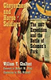 Cheyennes and Horse Soldiers, William Y. Chalfant, 080613500X