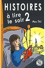 Histoires à lire le soir 2 (French Edition) Kindle Edition