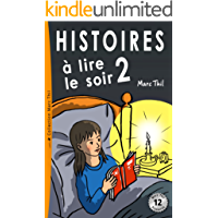 Histoires à lire le soir 2 (French Edition)