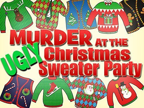Murder at the Ugly Sweater Christmas Party (Themed For Names Parties Christmas)