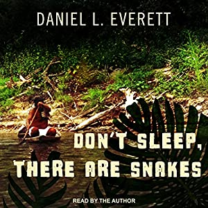 Don't Sleep, There Are Snakes Hörbuch