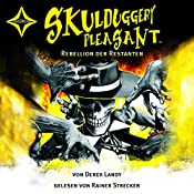 Rebellion der Restanten (Skulduggery Pleasant 5)   Derek Landy