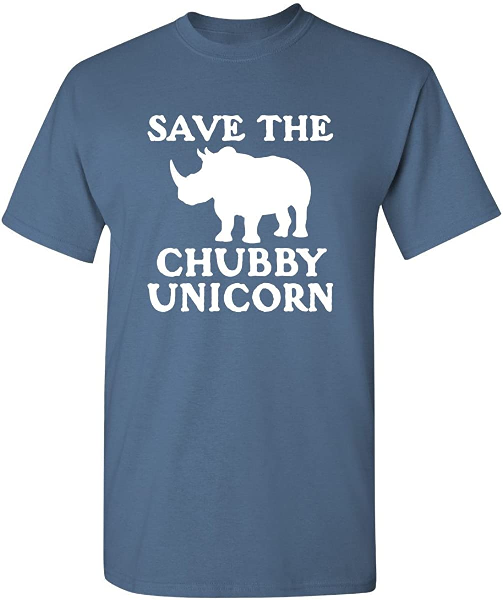 Save die Chubby Unicorn Novelty Graphic Sarcastic Funny T Shirt