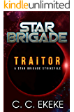 Traitor: A Star Brigade Strikefile